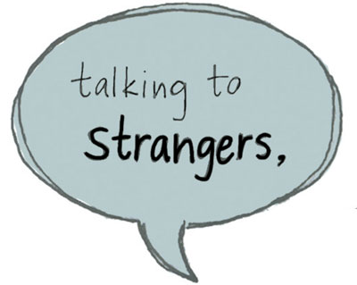 How to like talking to strangers
