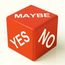 No means yes and yes means harder